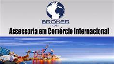 Assessoria em Comércio Internacional - Broker Comex