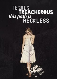 Treacherous - love this song
