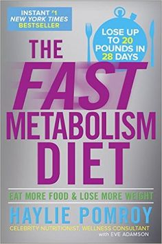 The Fast Metabolism Diet: Eat More Food and Lose More Weight https://www.amazon.com/Fast-Metabolism-Diet-More-Weight/dp/0307986276/ref=as_li_ss_tl?s=books&ie=UTF8&qid=1473356710&sr=1-30&linkCode=ll1&tag=pinterest08e0-20&linkId=8d40cdfee2c5030c45eb854d42b44bbf