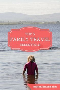 Family Travel | So you're going on holiday as a family with children. What do you need to take with you - what are the must-have travel essentials for holidaying with kids? Here are my top five - and the story behind why I need them! What do you take on h