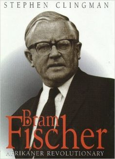 Bram Fischer: Afrikaner Revolutionary by Stephen Clingman - In 1964 Bram Fischer led the defence of Nelson Mandela in the Rivonia Trial. In 1966 Fischer was himself sentenced to life imprisonment in South Africa for his political activities against the policies of apartheid. Before his sentencing he had spent nine months underground, in disguise, evading a nationwide manhunt.