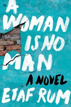 A Woman Is No Man By Etaf Rum Book Excerpt : This debut novel by an Arab-American voice,takes us inside the lives of conservative Arab wome. Jenna Bush Hager, Great Books, New Books, Books To Read, Reading Books, Date, Arab American, American Women, Secret Notes