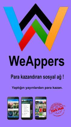 WeAppers - Para Kazandıran Yerli Sosyal Ağ - Reklamlardan Para Kazan - Kendi Mobil Uygulamanı Yap  https://play.google.com/store/apps/details?id=com.weappers.weappers