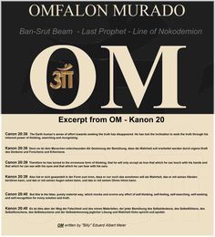 Excerpt from OM - Kanon 20     Canon 20:38  The Earth human's sense of effort towards seeking the truth has disappeared. He has lost the inclination to seek the truth through his inherent power of thinking, searching and recognizing.   Kanon 20:38  Denn es ist dem Menschen entschwunden die Gesinnung der Bemühung, dass die Wahrheit soll erarbeitet werden durch eigene Kraft des Denkens und Forschens und Erkennens.   Canon 20:39  Therefore he has turned to the erroneous form of thinking, that…