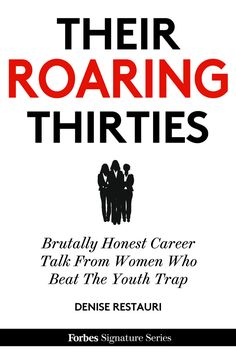 32 best forbes ebooks images on pinterest amazon personal finance their roaring thirties brutally honest career talk from women who beat the youth trap ebook denise restauri fandeluxe Gallery