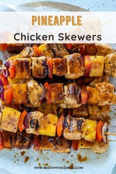 Easy and Tasty Pineapple Chicken Kabobs | Healthy Fitness Meals