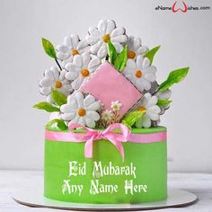 Write name on Fresh Flower Eid Wish Name Cake with Name And Wishes Images and create free Online And Wishes Images with name online. - Happy Eid Mubarak Wishes  IMAGES, GIF, ANIMATED GIF, WALLPAPER, STICKER FOR WHATSAPP & FACEBOOK