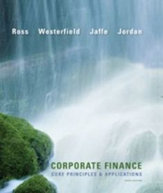 Download Test Bank Online for Corporate Finance Core Principles and Applications 3rd Edition Stephen Ross ISBN-10: 0073530689 ISBN-13: 978-0073530680