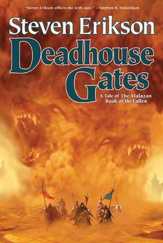 Deadhouse Gates (Malazan Book of the Fallen Series Fantasy Series, Fantasy Books, Steven Erikson, Fantasy Faction, Good Books, Books To Read, Black Company, Fallen Series, Best Book Covers