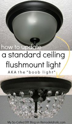 """Say no to ugly ceiling lights! Update the standard dome light (the """"boob light"""") with this simple but stunning DIY crystal light fixture, inspired by Pottery Barn."""