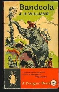 #1761 -- Bandoola by J.H. Williams (Main Series) -- published 1962 --1st Penguin Edition