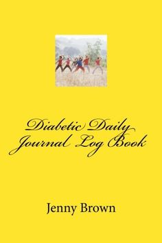 Diabetic Daily Journal Log Book -- Click on the image for additional details.