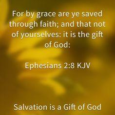 Ephesians 2:8 KJV