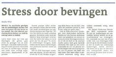 Stress door aardbevingen. Artikel in het Dagblad van het Noorden van 15 november over stress door bevingen. Aan het woord zijn Karin Folkers en Lizan Hylarides van Lentis Delfzijl.