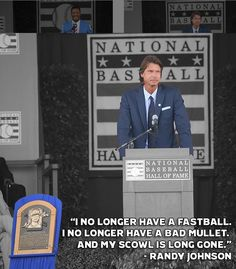 """The Big Unit"" Randy Johnson during his Speech in the National Baseball Hall of Fame Ceremony ."