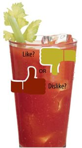 Do you like Bloody Marys? Spicy or Not Spicy?