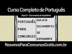 Aula 53 - Redação Oficial - Documentos de Expediente - http://resumosparaconcursosgratis.com.br/portugues-para-concurso/aula-53-redacao-oficial-documentos-de-expediente/