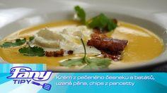 FANY tipy - Martin Bušek: Krém z pečeného česneku, batátů, uzená pěna, c...