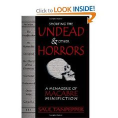 Eight terrifying tales of the Undead and the Unliving.     Includes:    Occupied (a supermoto champion is trapped on an airplane with the Undead)    Mr. November (four boys, a haunted house, and the World Series on Halloween night)    The Headhunter (a story of redemption, salvation, and zombie hunters)