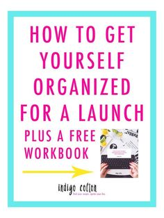 You have a launch coming up, but there are so many things to do! Click through to find out my top 3 strategies for getting organized, plus get access to the FREE workbook.