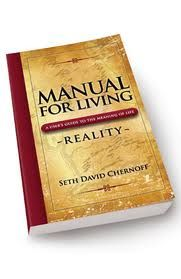 Seth David Chernoff's Manual for Living Series are truly life game changers.