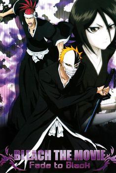 Bleach Filme 3 – Gekijouban Bleach: Fade to Black Kimi no Na