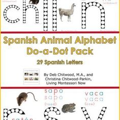 MSMB - LMN - Spanish Animal Alphabet Do-a-Dot Pack - Image 1 Montessori Activities, Learning Activities, Kids Learning, Spring Activities, Hands On Activities, Japanese To English, Living And Nonliving, Dot Letters, Sequencing Cards