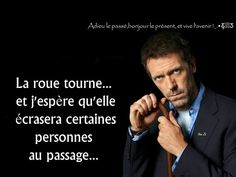 Tout se paye !!! #quote #citations #celeb #house