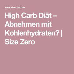 High Carb Diät – Abnehmen mit Kohlenhydraten? | Size Zero Size Zero, Fat