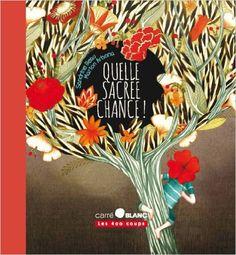 Quelle sacrée chance!: Amazon.ca: Sandrine Beau, Marion Arbona: Books