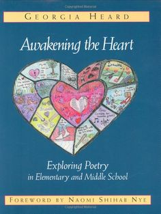 Heard, Georgia Awakening the Heart: Exploring Poetry in Elementary and Middle School. A resource for your poetry unit. LOTS of amazing lesson ideas to help hook your young poetry writers! Poetry Activities, Art Therapy Activities, Poetry Unit, Writing Poetry, Poetry Books, Children's Books, Music Books, Teaching Poetry, Teaching Reading