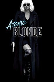 Watch Atomic Blonde Full Movies Online Free HD   http://web.watch21.net/movie/341013/atomic-blonde.html  Genre : Thriller Stars : Charlize Theron, James McAvoy, Sofia Boutella, John Goodman, Toby Jones, Eddie Marsan Runtime : 115 min.  Atomic Blonde Official Teaser Trailer #1 () - Charlize Theron Denver and Delilah Productions Movie HD