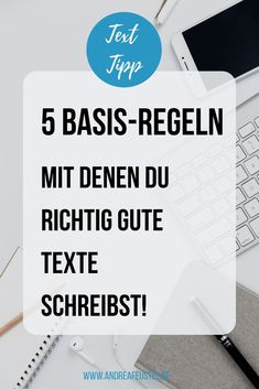 5 Basis-Regeln für gute Texte – Oh, les rues de France! Content Marketing, Online Marketing, Tabu, Study Notes, Study Tips, Study Hacks, Study Motivation, Blogging For Beginners, Creative Writing