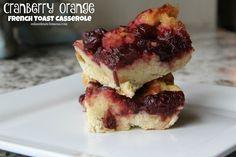 Cranberry Orange French Toast Casserole Recipe | Mix and Match Mama