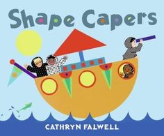 Shape Capers by Cathryn Falwell Preschool Books, Book Activities, Circle Square Triangle, Wordless Book, Shape Books, Kinds Of Shapes, Numeracy, Children's Literature, Working With Children