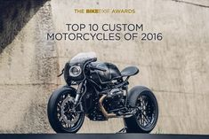 Bike EXIF's annual Top 10 Custom Motorcycles is out. Here's the pick of 2016.