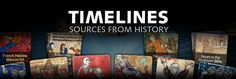 Timelines: Sources from History - A cool website that features interactive timelines from the 1200's to present and historical sources.