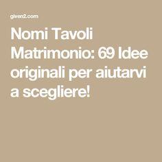 Nomi Tavoli Matrimonio: 69 Idee originali per aiutarvi a scegliere!
