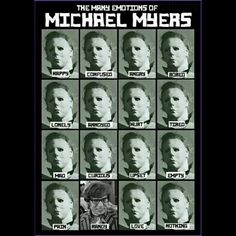 The many emotions of Michael Myers Scary Movie Characters, Scary Movies, Halloween Film, Halloween Horror, Best Horror Movies, Horror Films, Horror Art, Horror Posters, Dark Humour Memes