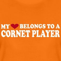 My heart belongs to a cornet player. Trumpet Players, Brass Band, Cool Designs, Fashion Accessories, Heart, Hearts