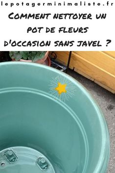 Voici une méthode pour donner un coup de nettoyage et désinfecter un pot de fleurs en plastique ou en terre cuite sans utiliser de javel. Permaculture, Voici, Blog, Plastic Flower Pots, Practical Life, Terracotta, Originals, Urban, Backyard Farming