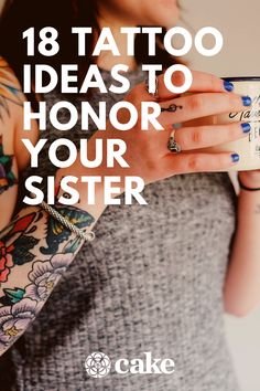 Honor your sister and her legacy with these memorial sister tattoo ideas. Whether you're honoring a sister who is still with you or one who is no longer here, these special memorial tattoo tributes truly are a work of art. #MemorialTattoo #Tattoo #TattooIdea #Sister Memorial Tattoos For Sister, Sister Tattoos, Grief Tattoo, Loss Of A Sister, Tribute Tattoos, Sister Tattoo Designs, Memorial Ideas, Cake Blog, Baby Sister