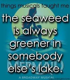 things musicals taught me | Things musicals taught me