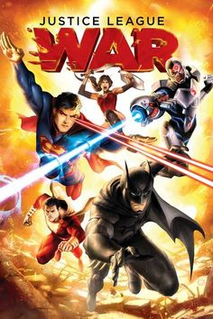 Justice League: War (2014)  The world is under attack by an alien armada led by the powerful Apokoliptian, Darkseid. A group of superheroes consisting of Superman, Batman, Wonder Woman, The Flash, Green Lantern, Cyborg, and Shazam must set aside their differences and gather together to defend Earth.