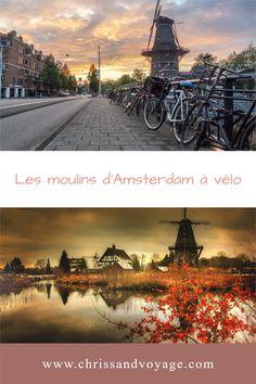 Circuit à vélo pour découvrir les moulins proche d'Amsterdam Destinations, Voyage Europe, Blog Voyage, Le Moulin, Mars, Circuit, Tower, Travel, Veils