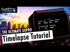 The ULTIMATE Timelapse Tutorial for GoPro HERO5 Black (incl. Lightroom & FCPX) | RehaAlev - YouTube