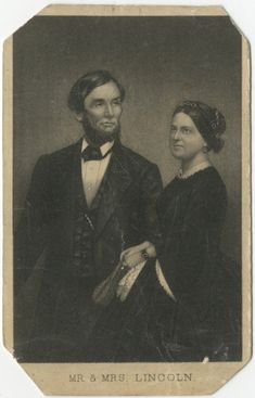 *ABRAHAM & MARY TODD LINCOLN