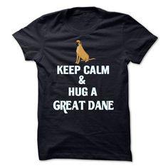 Keep Calm and Hug a Great Dane - #country shirt #jean shirt. WANT IT => https://www.sunfrog.com/Pets/Keep-Calm-and-Hug-a-Great-Dane.html?68278
