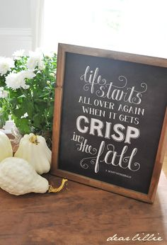 Autumn chalkboard quote print by Dear Lillie...printable in her shop.