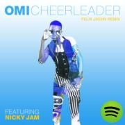 Cheerleader - Felix Jaehn Remix, a song by OMI, Nicky Jam on Spotify